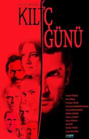 Меч дня / Kılıç Günü, poster