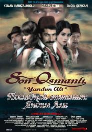 Последний оттоман: Яндим Али / Son Osmanli Yandim Ali, poster